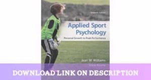 Applied-Sport-Psychology-Personal-Growth-to-Peak-Performance-By-Jean-Williams-Vikki-Kr-Download