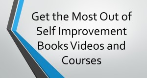 Get-The-Most-Out-Of-Self-Improvement-Books-Videos-And-Courses