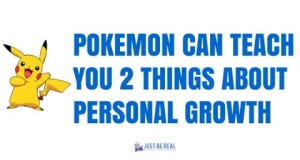 Pokemon-Can-Teach-You-2-Things-About-Personal-Growth