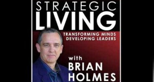 Strategic-Living-w-Brian-Holmes-Developing-Your-Personal-Growth-Plan