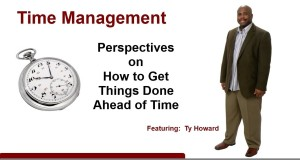 Time-Management-Principles-Professional-Personal-Development-Training-Featuring-Ty-Howard