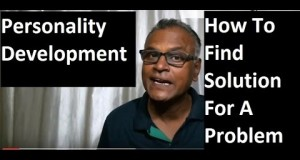 Personality-Development-How-to-Find-Solution-for-a-Problem-By-An-Indian-teacher